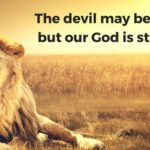 Devil – let's beat him! Don't let the devil to overpower you.
