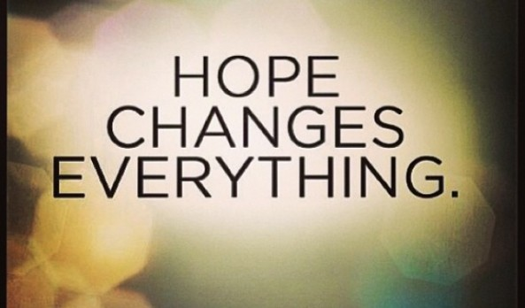 HOPE; Not just a word, it is strength for all!