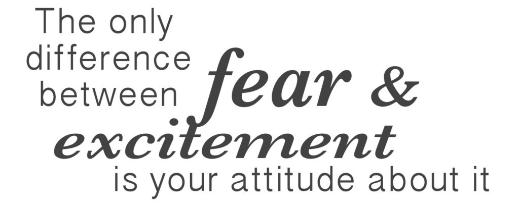 fear and excitement