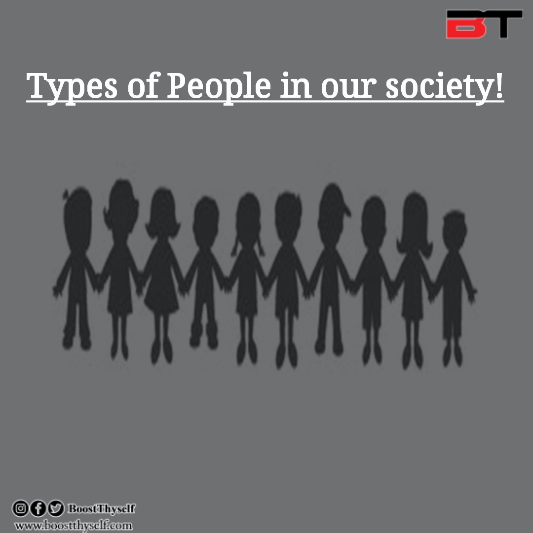 Know the different types of people living in your society