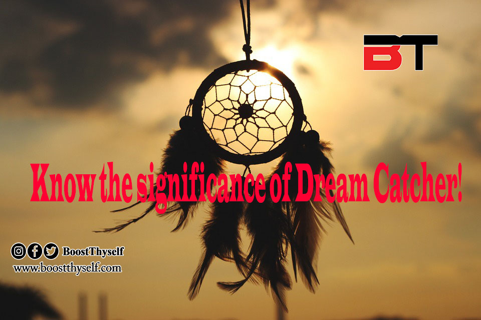 Know the Significance of Dream Catchers