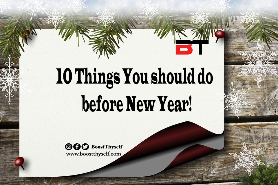 10 Things You Should Do Before New Year