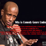 Why is Comedy Genre Underrated?