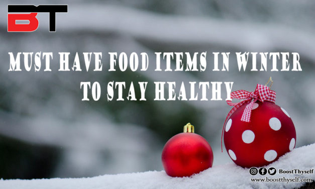 Must have food items in winter to stay healthy.