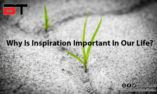 Why Is Inspiration Important In Our Life?