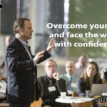Overcome your fear and face the world with confidence!