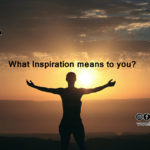 What inspiration means to you?