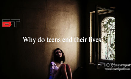Why do Teens end their lives?