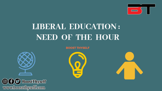 Liberal Education : Need of the Hour