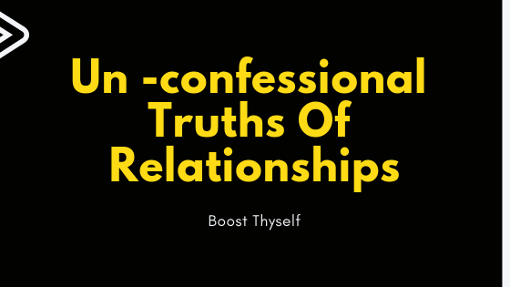 Un -confessional Truths Of Relationships