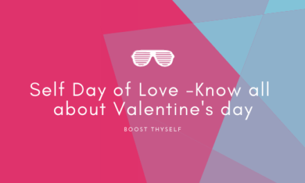 Self Day of Love -Know all about Valentine's day