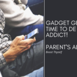 Gadget Geeks! Time to de -addict!  Parent's Alert!